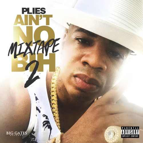 plies-aint-no-mixtape-bih-2