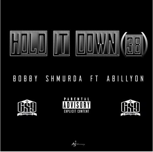 bobby-shmuda-hold-it-down