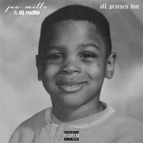 jae-millz-all-praises-due