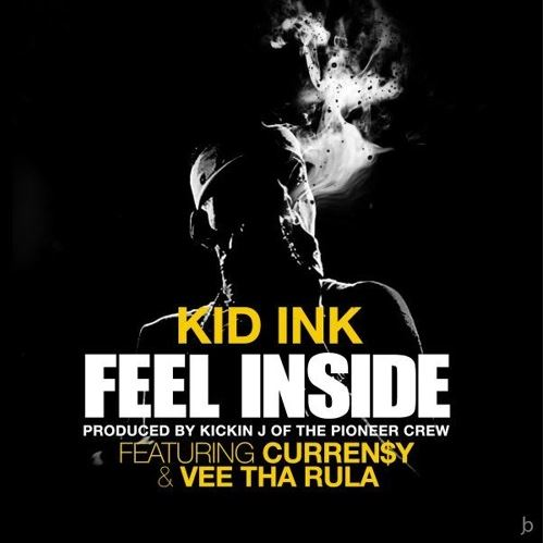kid-ink-feel-inside-feat-currensy-vee-the-rula