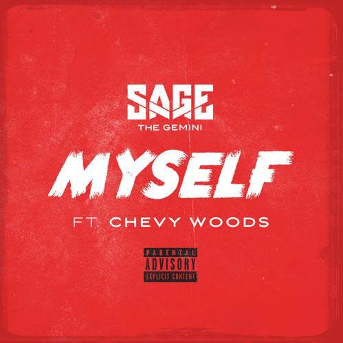 sage-the-gemini-myself-feat-chevy-woods
