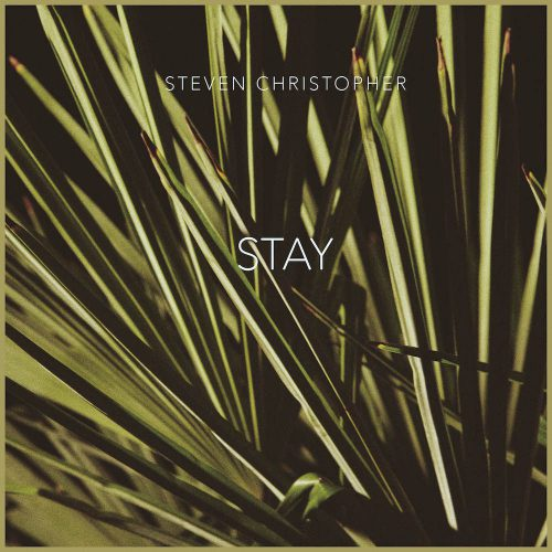 steven-christopher-stay-single-cover-sm