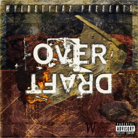 wyld-stylaz-over-draft-cover