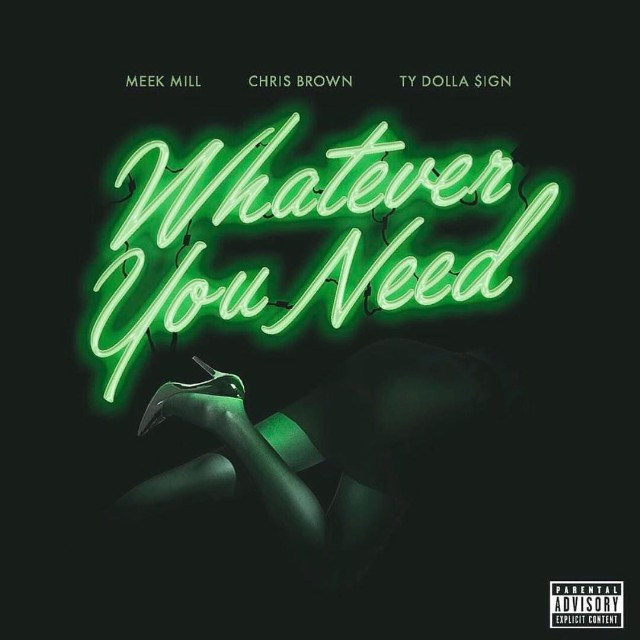 meek-mill-whatever-you-need-cover-1496335605-640x640